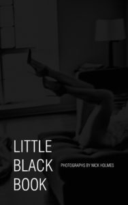 Little Black Book photographs by Nick Holmes book cover